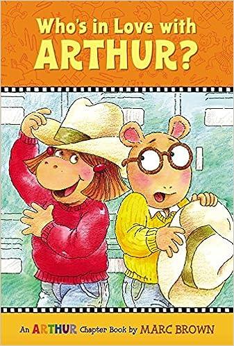Who's in Love with Arthur?: An Arthur Chapter Book (Arthur