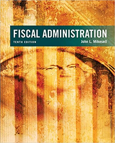 Fiscal Administration 10th Edition
