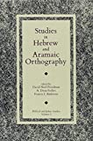 img - for Studies in Hebrew and Aramaic Orthography (Biblical and Judaic Studies) book / textbook / text book