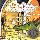By Robert Munsch The Paper Bag Princess (Annikins)