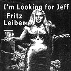 I'm Looking for Jeff