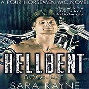 Hellbent: Four Horsemen MC, Book 5 | Sara Rayne