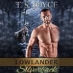 Lowlander Silverback | T. S. Joyce
