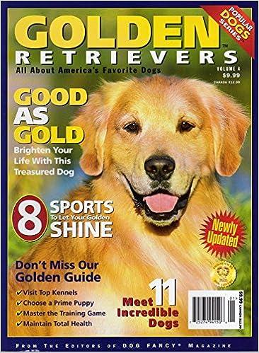 Golden Retrievers Vol 4 Popular Dogs Series Volume 4 Dog Fancy