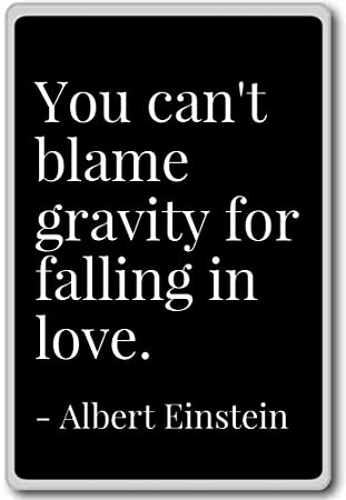 Amazon You Cant Blame Gravity For Falling In Love Albert