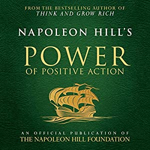 Napoleon Hill's Power of Positive Action Audiobook
