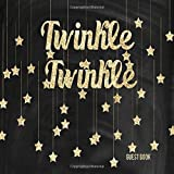 Twinkle Twinkle Guest Book: Baby Shower Message Log Keepsake Notebook For Family and Friends to Write In