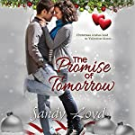 The Promise Of Tomorrow: California Series, Book 5 | Sandy Loyd