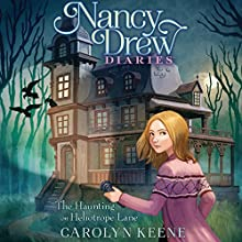 The Haunting on Heliotrope Lane Audiobook by Carolyn Keene Narrated by Jorjeana Marie