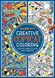 Download Creative Copycat Coloring: Cool Pictures to Copy and Complete (Copycat Coloring Books) in PDF ePUB Free Online