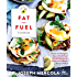 The Fat for Fuel Cookbook: Recipes and Ketogenic Keys to Health from a World-Class Doctor and Chef