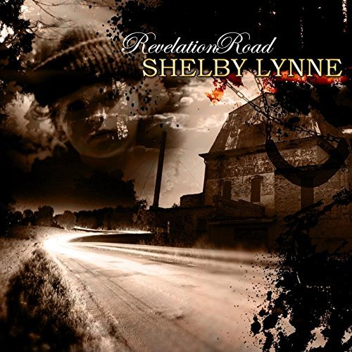 Revelation Road by Shelby Lynne (2011-10-18) ()