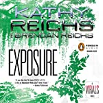 Exposure: Virals, Book 4 | Kathy Reichs,Brendan Reichs