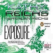 Exposure: Virals, Book 4 | Kathy Reichs, Brendan Reichs