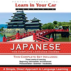 Learn in Your Car: Japanese, the Complete Language Course