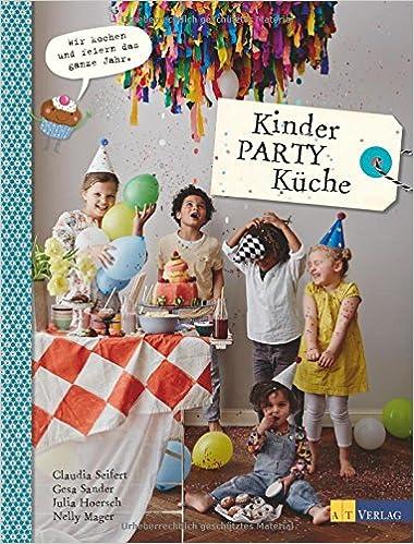 Kinder Party Kuche 9783038008439 Amazon Com Books