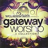 Women of Faith Presents Gateway Worship A Collection
