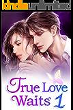 True Love Waits 1: Ending A Marriage