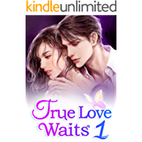 True Love Waits 1: Ending A Marriage (English Edition)