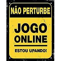 Placa em Poliestireno, Sinalize, Nao Perturbe Jogo on Line Estou Upando, Preto, 18x23cm