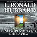 Scientology: Un Nuevo Punto de Vista sobre La Vida [Scientology: A New Slant on Life] Audiobook by L. Ronald Hubbard Narrated by  uncredited