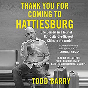 Thank You for Coming to Hattiesburg Audiobook
