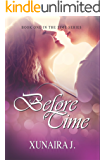 Before Time (The Time Trilogy Book 1) (English Edition)