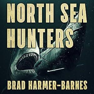North Sea Hunters Audiobook