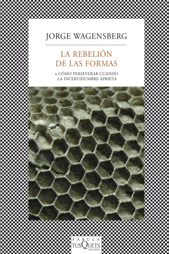Descargar Libro La Rebelión De Las Formas ) Jorge Wagensberg