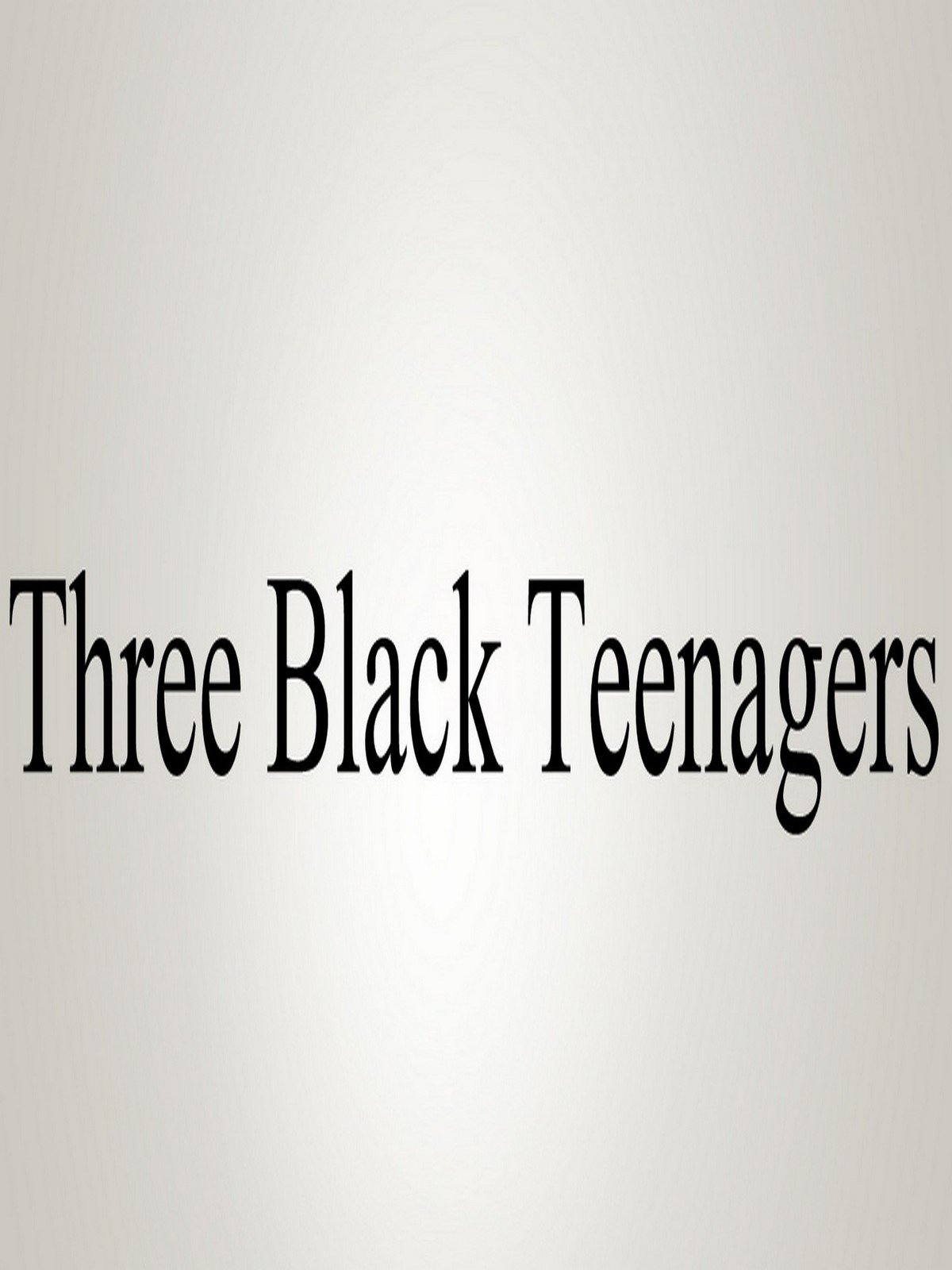 Amazon.de: How To Pronounce Three Black Teenagers [OV] ansehen