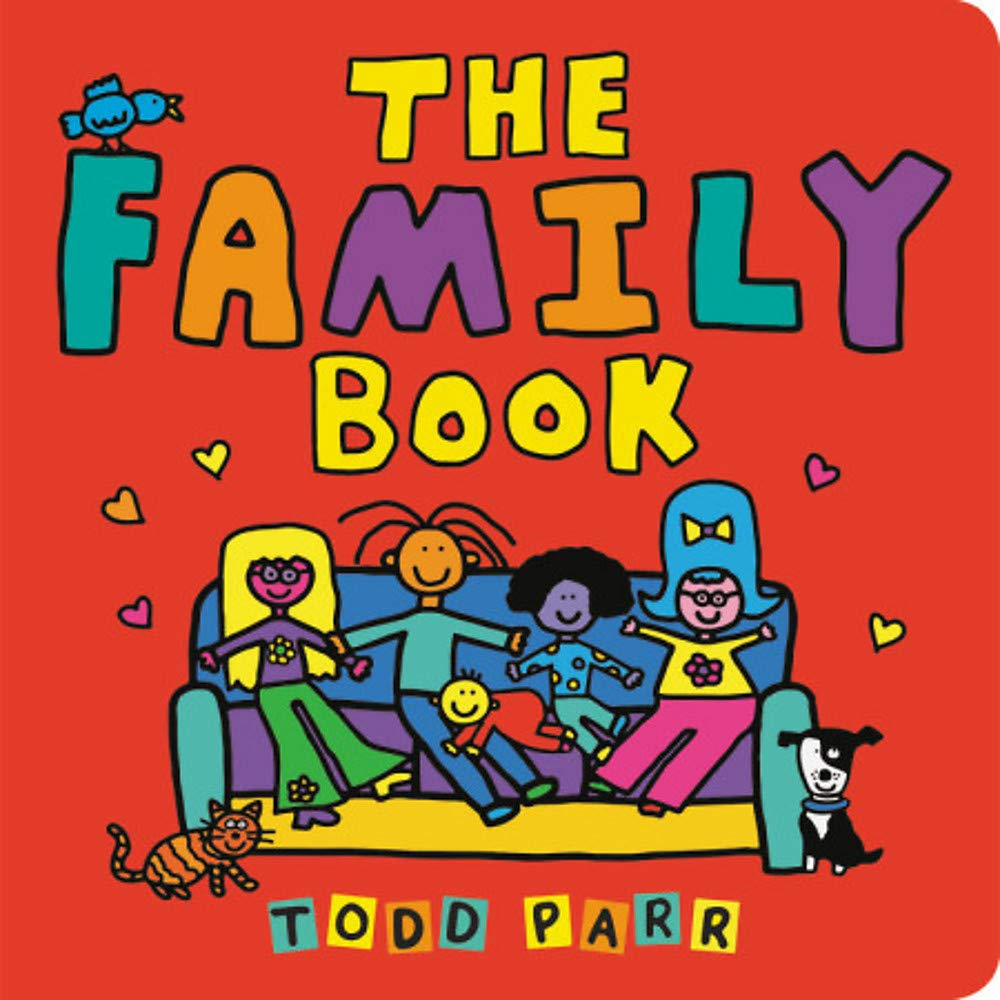 The Family Book: Amazon.co.uk: Parr, Todd: Books
