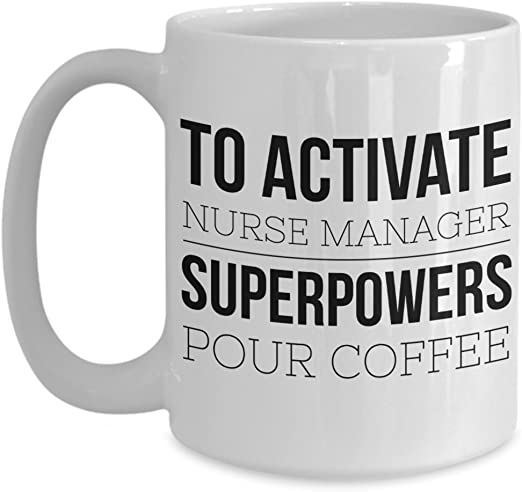 Nurse Manager Coffee /& Tea Gift Mug