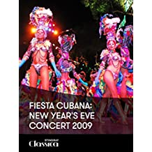 Fiesta Cubana: New Year's Eve Concert 2009