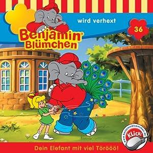 Benjamin wird verhext (Benjamin Blümchen 36) Hörspiel