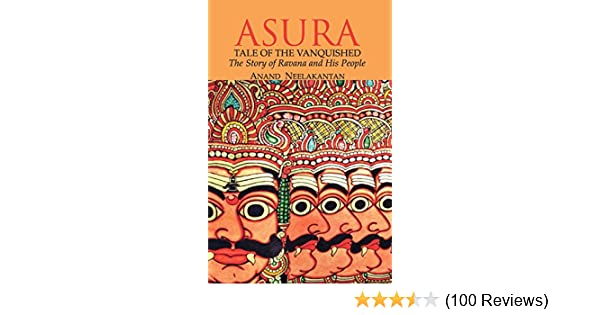 Amazoncom Asura Tale Of The Vanquished 9789381576052 Mr Anand