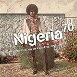 Nigeria 70 Sweet Times: Afro-Funk Highlife