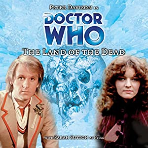 Doctor Who - The Land of the Dead Audiobook