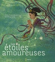 Les étoiles amoureuses par Céline Lavignette-Ammoun
