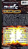 Pride FC Fighting Championships: Collision Course [VHS]