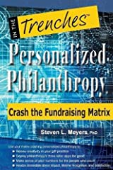 Personalized Philanthropy: Crash the Fundraising Matrix Paperback