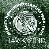 1980-85 Mighty Hawkwind Classics