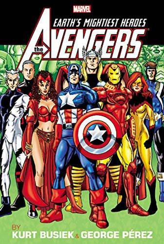 Avengers by Kurt Busiek & George Perez Vol. 2 Omnibus (The Avengers Omnibus)