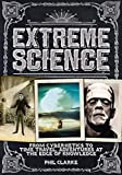 Extreme Science: From Cryogenics to Time Travel, Adventures at the Edge of Knowledge