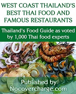 West coast thailands best thai food and famous restaurants west coast thailands best thai food and famous restaurants thailands food guide as voted by forumfinder Choice Image