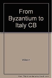 From Byzantium to Italy: Greek Studies in the Italian Renaissance