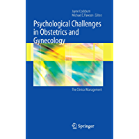 Psychological Challenges in Obstetrics and Gynecology: The Clinical Management