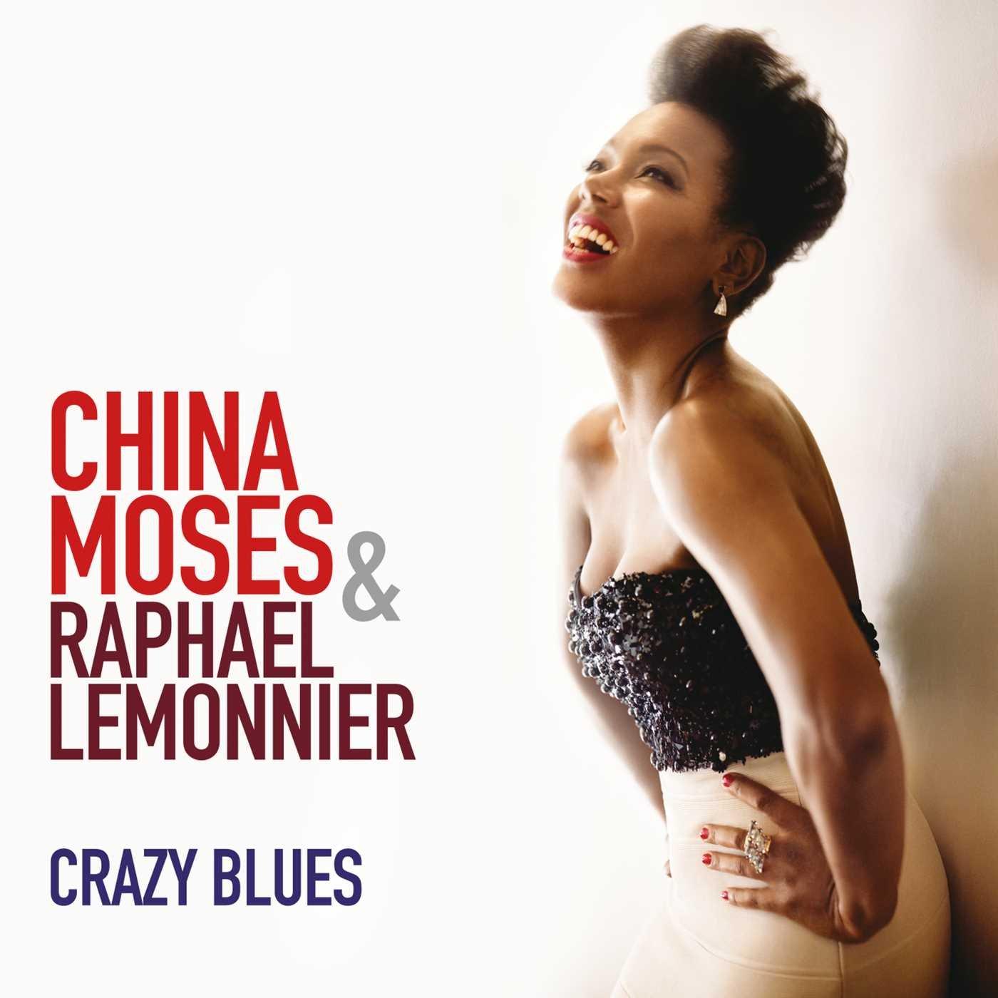 Crazy Blues: China Moses, Raphael Lemonnier: Amazon.es: CDs y vinilos}