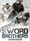 Swordbrothers: The Showdown (English Subtitled)