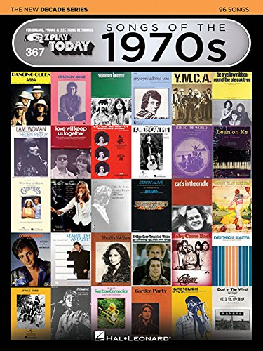 - 367 Songs Of The 1970S - The New Decade Series (E-Z Play Today - the New Decade)