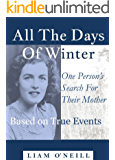 All the Days of Winter